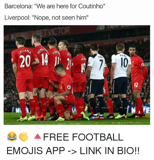 """Noping: Barcelona: """"We are here for Coutinho""""  Liverpool: """"Nope, not seen him""""  32 😂👏 🔺FREE FOOTBALL EMOJIS APP -> LINK IN BIO!!"""