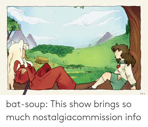 My Dog: bat-soup:  This show brings so much nostalgiacommission info