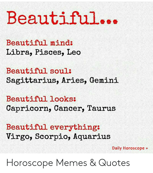 Beautiful Beautiful Mind Libra Pisces Leo Beautiful Soul ...