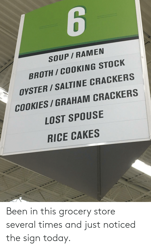 sign: Been in this grocery store several times and just noticed the sign today.