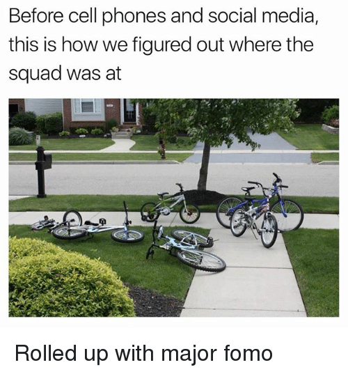 Funny, Social Media, and Squad: Before cell phones and social media,  this is how we figured out where the  squad was at Rolled up with major fomo