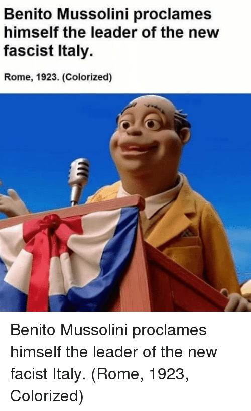 Facist: Benito Mussolini proclames  himself the leader of the new  fascist Italy  Rome, 1923. (Colorized) Benito Mussolini proclames himself the leader of the new facist Italy. (Rome, 1923, Colorized)