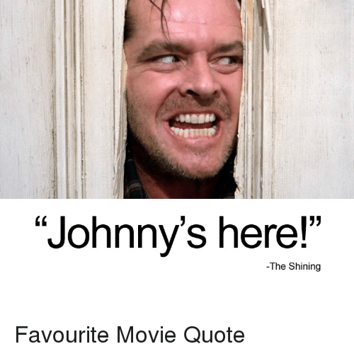 "The Shining, Movie, and Dank Memes: BeOS  ""Johnny's here!""  -The Shining"