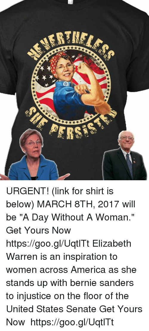 "Elizabeth Warren, Memes, and 🤖: BER..""  0  *ぞ .. ★  ★-be URGENT! (link for shirt is below) MARCH 8TH, 2017 will be ""A Day Without A Woman."" Get Yours Now ➜➜ https://goo.gl/UqtlTt Elizabeth Warren is an inspiration to women across America as she stands up with bernie sanders to injustice on the floor of the United States Senate Get Yours Now ➜➜ https://goo.gl/UqtlTt"