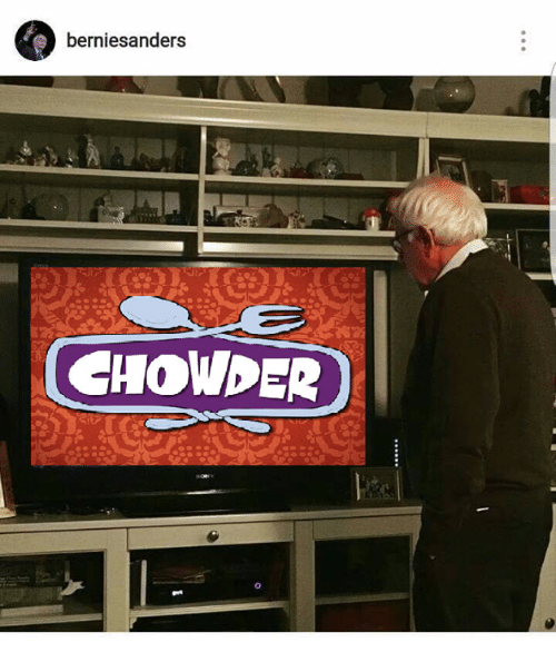 Dank, Chowder, and Bernie: bernies anders  CHOWDER
