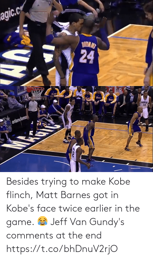 Trying: Besides trying to make Kobe flinch, Matt Barnes got in Kobe's face twice earlier in the game.   😂 Jeff Van Gundy's comments at the end https://t.co/bhDnuV2rjO