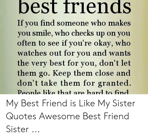 best friends if you someone who makes you smile who checks up