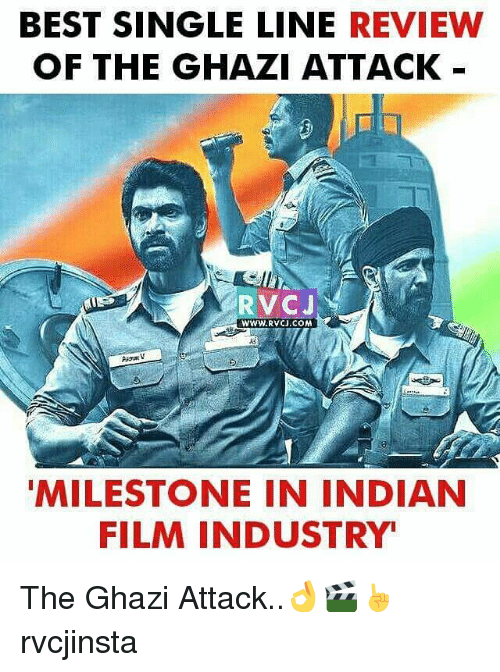 industrious: BEST SINGLE LINE  REVIEW  OF THE GHAZI ATTACK  RVCJ  www.RvCJ.COM  Augat  MILESTONE IN INDIAN  FILM INDUSTRY The Ghazi Attack..👌🎬☝ rvcjinsta