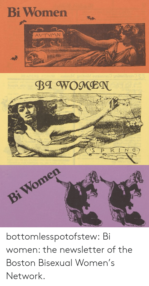 Bi Women: Bi Women   S P R IN G   Bi Women bottomlesspotofstew: Bi women: the newsletter of the Boston Bisexual Women's Network.