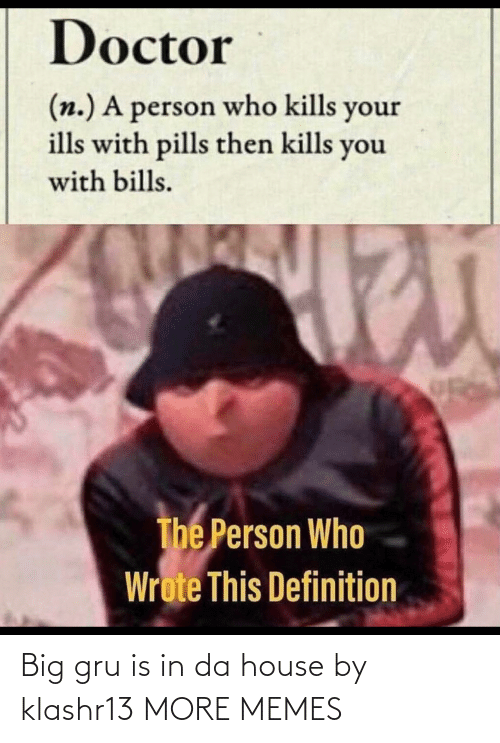 Gru: Big gru is in da house by klashr13 MORE MEMES