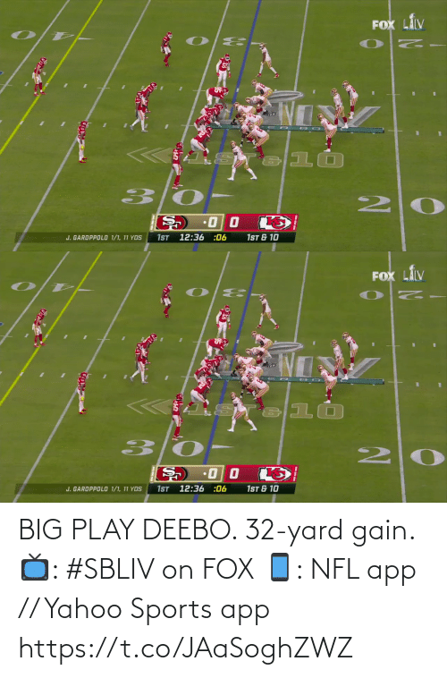 fox: BIG PLAY DEEBO. 32-yard gain.  📺: #SBLIV on FOX 📱: NFL app // Yahoo Sports app https://t.co/JAaSoghZWZ