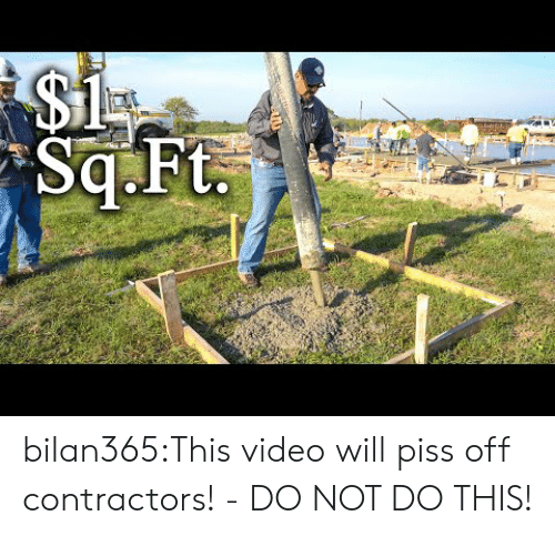 Tumblr, Blog, and Video: bilan365:This video will piss off contractors!  - DO NOT DO THIS!