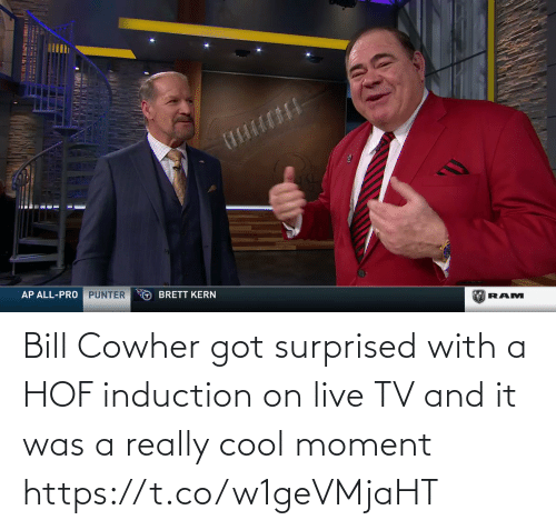 bill: Bill Cowher got surprised with a HOF induction on live TV and it was a really cool moment   https://t.co/w1geVMjaHT