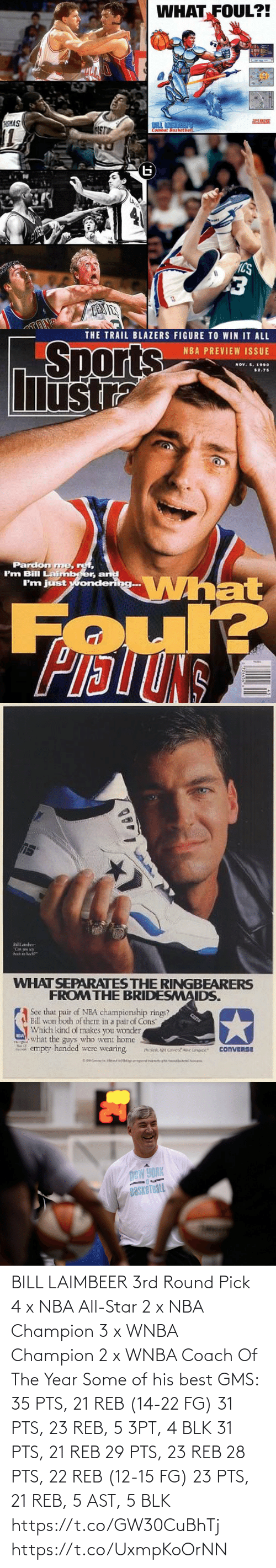 nba all star: BILL LAIMBEER  3rd Round Pick 4 x NBA All-Star  2 x NBA Champion 3 x WNBA Champion  2 x WNBA Coach Of The Year   Some of his best GMS: 35 PTS, 21 REB (14-22 FG) 31 PTS, 23 REB, 5 3PT, 4 BLK 31 PTS, 21 REB 29 PTS, 23 REB 28 PTS, 22 REB (12-15 FG) 23 PTS, 21 REB, 5 AST, 5 BLK https://t.co/GW30CuBhTj https://t.co/UxmpKoOrNN