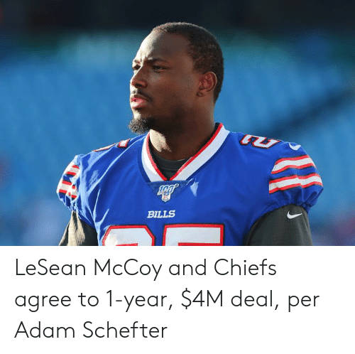 Chiefs, Lesean McCoy, and Bills: BILLS LeSean McCoy and Chiefs agree to 1-year, $4M deal, per Adam Schefter
