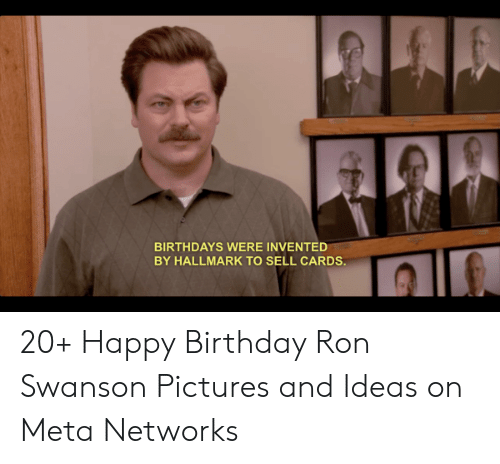 25 Best Memes About Happy Birthday Ron Swanson Happy