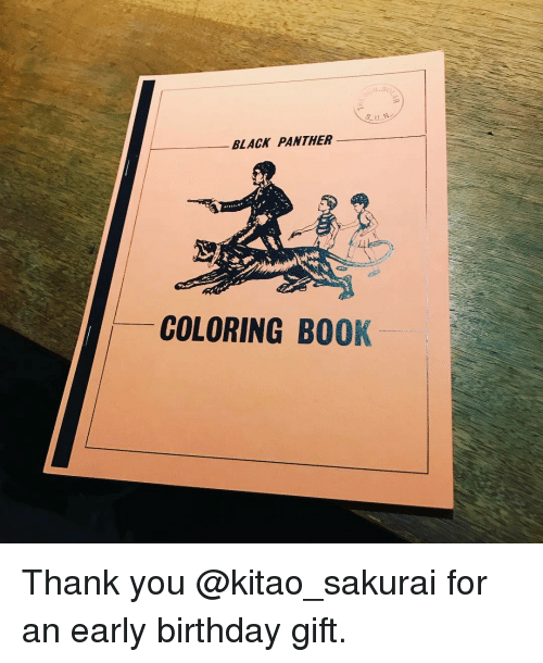 Black Panthers: BLACK PANTHER  COLORING BOOK Thank you @kitao_sakurai for an early birthday gift.