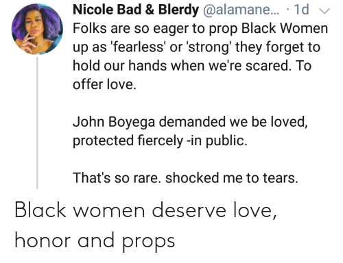 honor: Black women deserve love, honor and props