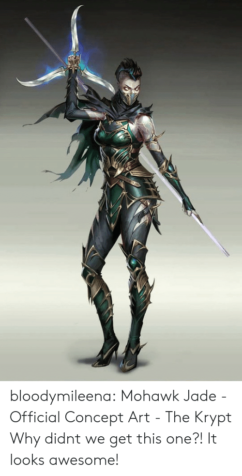 Tumblr, Blog, and Awesome: bloodymileena:  Mohawk Jade - Official Concept Art - The Krypt  Why didnt we get this one?! It looks awesome!