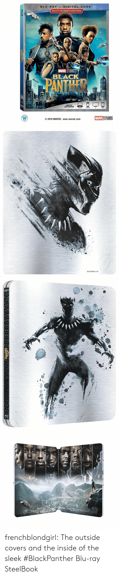 Tablet, Target, and Tumblr: BLU R AYDIGITAL CODE  MULTI-SCREEN EDITION  MARVEL STUDIOS  BLAC  WATCH  ANYWHERE  Computer  TV  Tablet  STUDIOS  PG  ©2018 MARVEL www.marvel.com   BVTDP00117A frenchblondgirl:   The outside covers and the inside of the sleek #BlackPanther Blu-ray SteelBook