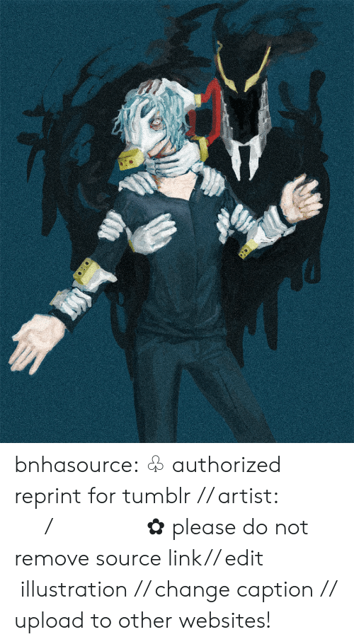 websites: bnhasource:  ♧ authorized reprint for tumblr // artist:   ショウ  /  ヴィラン連合  ✿ please do not remove source link// edit illustration // change caption // upload to other websites!