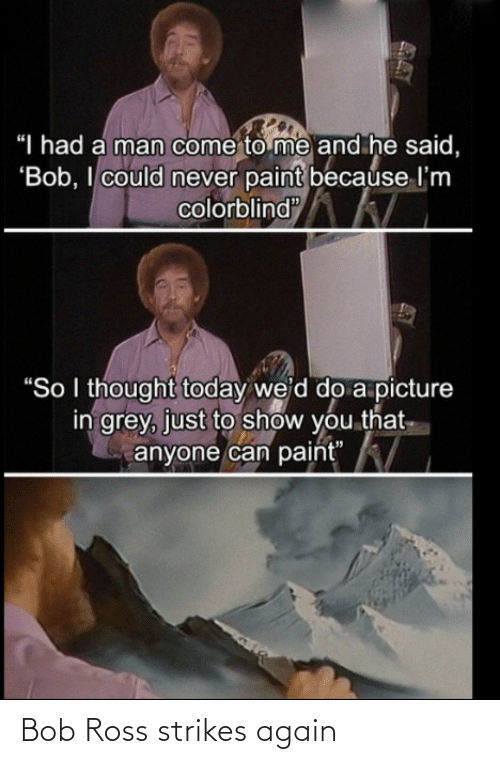 ross: Bob Ross strikes again