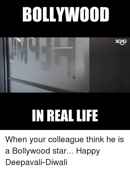 Bollywood: BOLLYW0OD  SGAG  IN REAL LIFIE When your colleague think he is a Bollywood star... Happy Deepavali-Diwali
