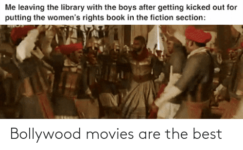 Bollywood: Bollywood movies are the best