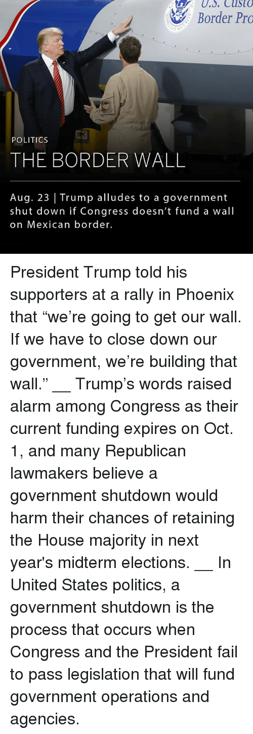 """Procession: Border Pro  POLITICS  THE BORDER WALL  Aug. 23 