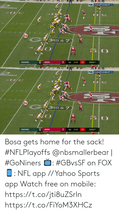 gets: Bosa gets home for the sack! #NFLPlayoffs  @nbsmallerbear | #GoNiners  📺: #GBvsSF on FOX 📱: NFL app // Yahoo Sports app Watch free on mobile: https://t.co/jti8uZSrIn https://t.co/FiYoM3XHCz