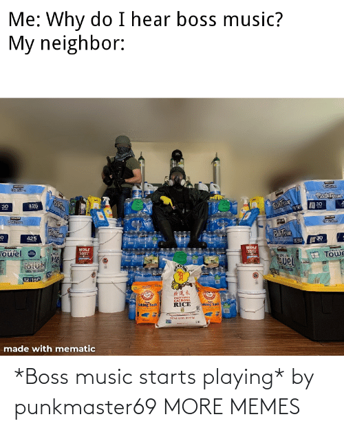 boss: *Boss music starts playing* by punkmaster69 MORE MEMES