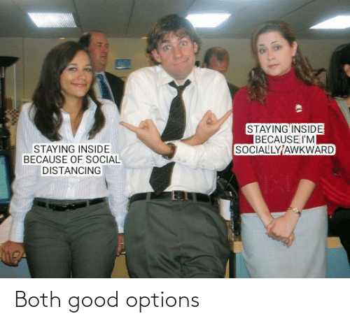 Good, Options, and Both: Both good options