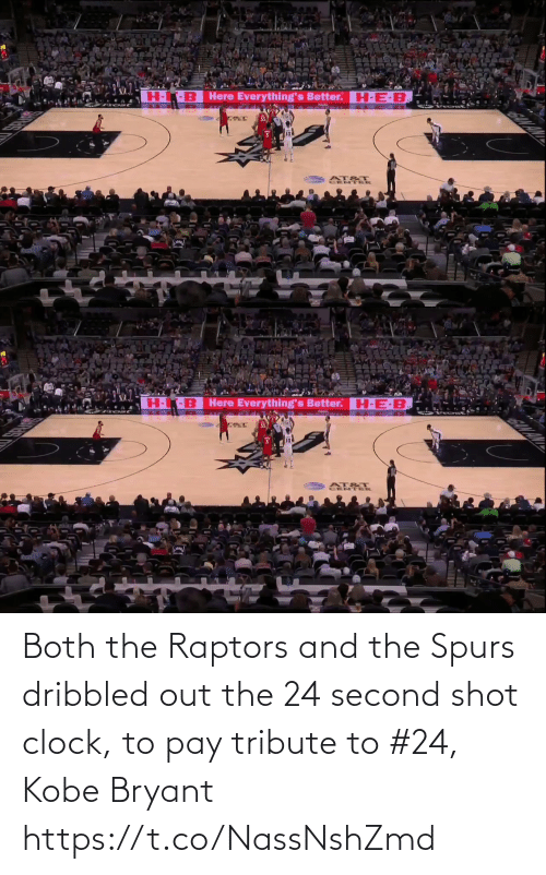 clock: Both the Raptors and the Spurs dribbled out the 24 second shot clock, to pay tribute to #24, Kobe Bryant https://t.co/NassNshZmd