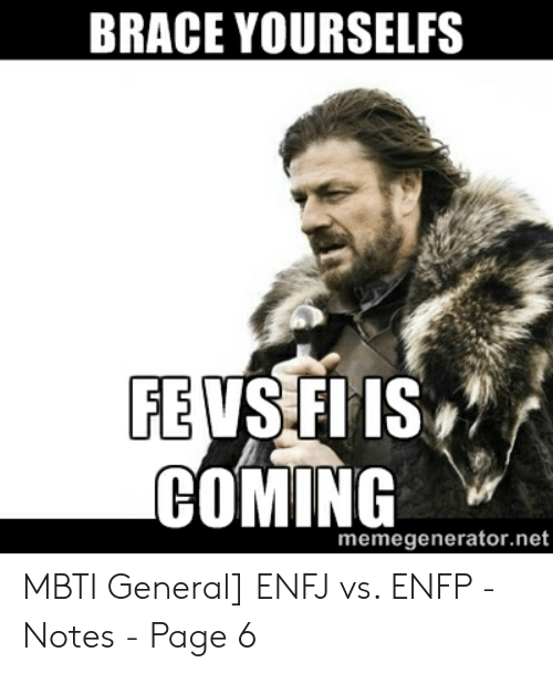 BRACE YOURSELFS FE VS FI IS COMING Memegeneratornet | Page