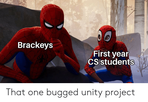 Brackeys First Year CS Students That One Bugged Unity Project