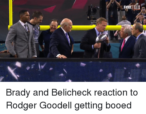 Bradying: Brady and Belicheck reaction to Rodger Goodell getting booed