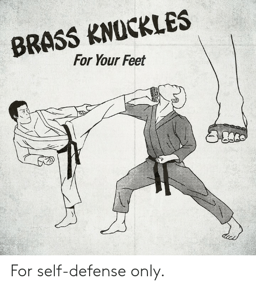 Dank, 🤖, and Feet: BRASS KNOCKLES  For Your Feet For self-defense only.