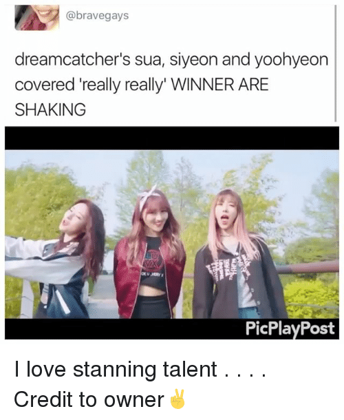 """Stanning: @brave gays  dreamcatcher's sua, siyeon and yoohyeon  covered really really"""" WINNER ARE  SHAKING  PicPlay Post I love stanning talent . . . . Credit to owner✌"""
