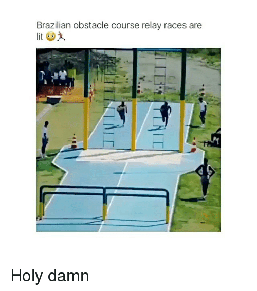 relay: Brazilian obstacle course relay races are Holy damn