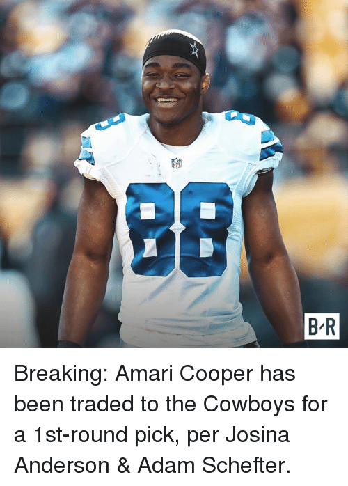 Dallas Cowboys, Been, and Adam: Breaking: Amari Cooper has been traded to the Cowboys for a 1st-round pick, per Josina Anderson & Adam Schefter.
