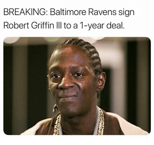 Baltimore Ravens, Nfl, and Baltimore: BREAKING: Baltimore Ravens sign  Robert Griffin IlIl to a 1-year deal