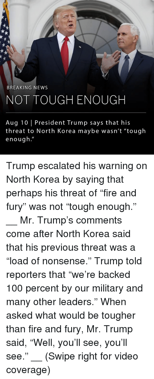 """threating: BREAKING NEWS  NOT TOUGH ENOUGH  Aug 10 