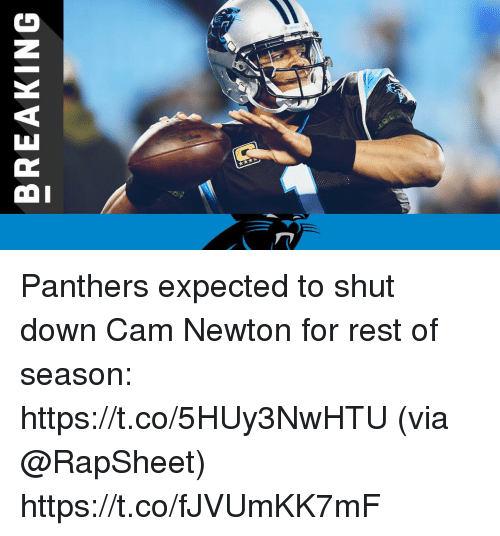 Cam Newton, Memes, and Panthers: BREAKING Panthers expected to shut down Cam Newton for rest of season: https://t.co/5HUy3NwHTU (via @RapSheet) https://t.co/fJVUmKK7mF