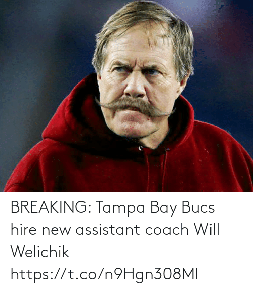 hire: BREAKING: Tampa Bay Bucs hire new assistant coach Will Welichik https://t.co/n9Hgn308Ml