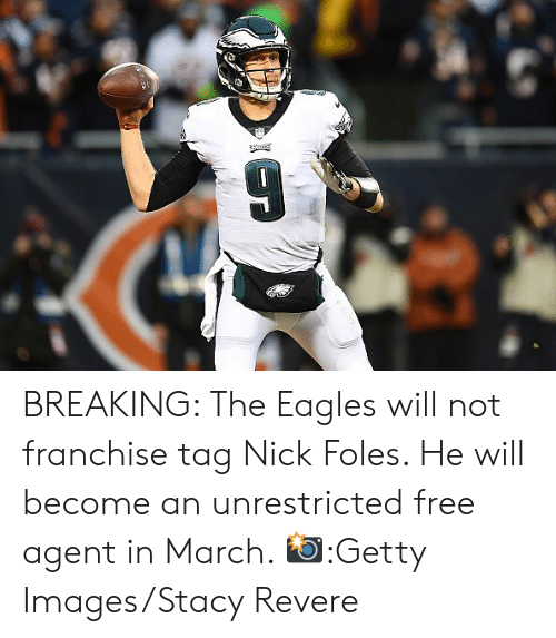 Philadelphia Eagles, Memes, and Free: BREAKING: The Eagles will not franchise tag Nick Foles. He will become an unrestricted free agent in March. 📸:Getty Images/Stacy Revere
