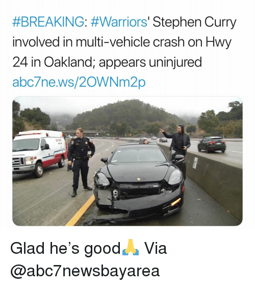 Abc, Basketball, and Nba:  #BREAKING: #Warriors' Stephen Curry  involved in multi-vehicle crash on Hwy  24 in Oakland; appears uninjured  abc/ne.ws/20WNM2p Glad he's good🙏 Via @abc7newsbayarea