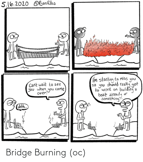 bridge: Bridge Burning (oc)