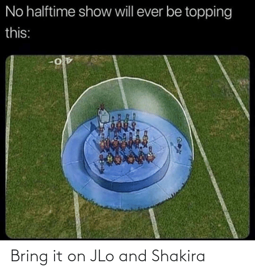 bring it: Bring it on JLo and Shakira