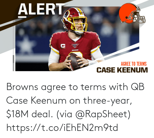 deal: Browns agree to terms with QB Case Keenum on three-year, $18M deal. (via @RapSheet) https://t.co/iEhEN2m9td