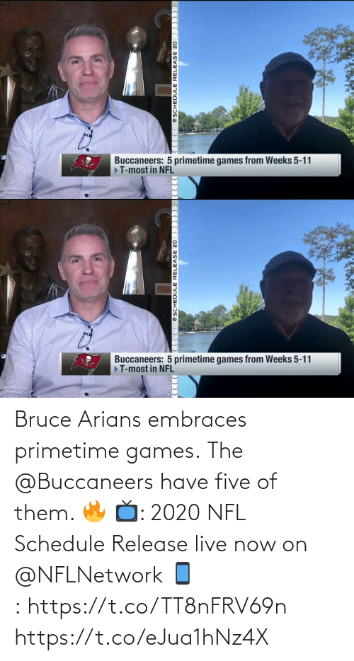 Schedule: Bruce Arians embraces primetime games.  The @Buccaneers have five of them. 🔥  📺: 2020 NFL Schedule Release live now on @NFLNetwork 📱:https://t.co/TT8nFRV69n https://t.co/eJua1hNz4X